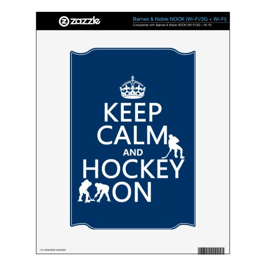 Keep Calm and Hockey On (in any color) NOOK Decals