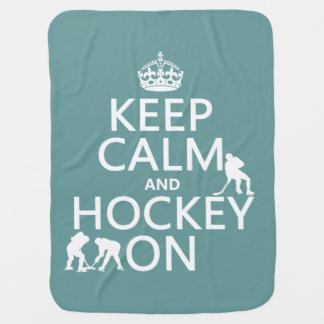 Keep Calm and Hockey On (in any color) Receiving Blanket