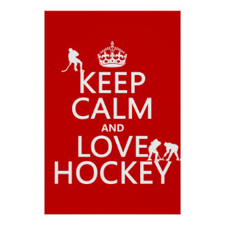 Keep Calm and Hockey On Poster
