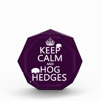 Keep Calm and Hog Hedges (Hedgehogs) (all colors) Award