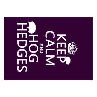 Keep Calm and Hog Hedges (Hedgehogs) (all colors) Business Cards