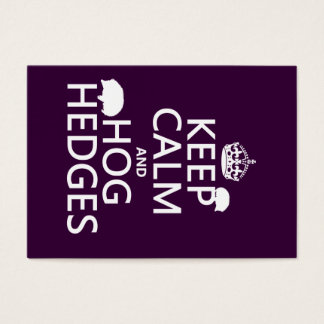 Keep Calm and Hog Hedges (Hedgehogs) (all colors) Business Card