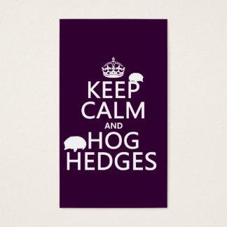 Keep Calm and Hog Hedges (Hedgehogs) (all colors) Business Card