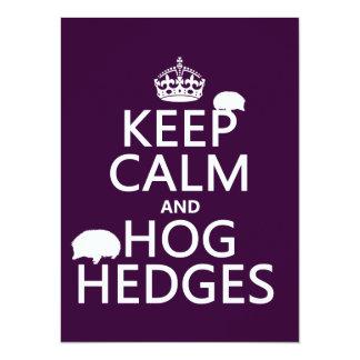 Keep Calm and Hog Hedges (Hedgehogs) (all colors) Card