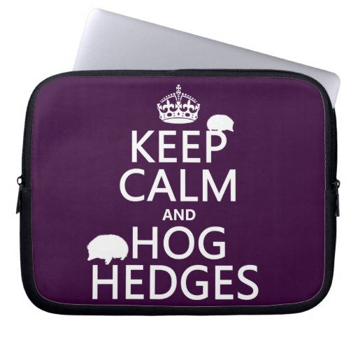 Keep Calm and Hog Hedges (Hedgehogs) (all colors) Laptop Computer Sleeves