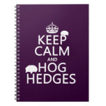 Keep Calm and Hog Hedges (Hedgehogs) (all colors) Spiral Notebook