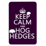 Keep Calm and Hog Hedges (Hedgehogs) (all colors) Flexible Magnet