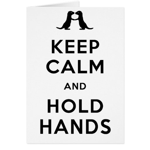 Keep Calm and Hold Hands (Otters Holding Hands) Card