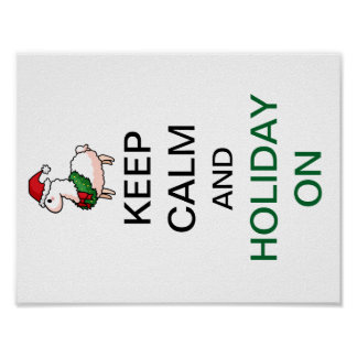 Keep Calm and Holiday On Poster
