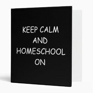 Keep Calm And Homeschool On Notebook/Binder