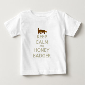 Keep Calm and Honey Badger Baby T-Shirt