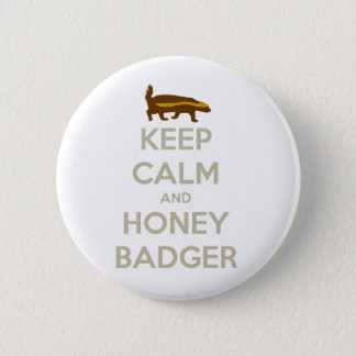 Keep Calm and Honey Badger Button