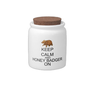 Keep Calm And Honey Badger On Candy Jar