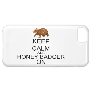 Keep Calm And Honey Badger On Cover For iPhone 5C