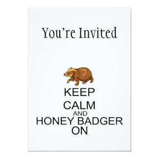 Keep Calm And Honey Badger On 5x7 Paper Invitation Card