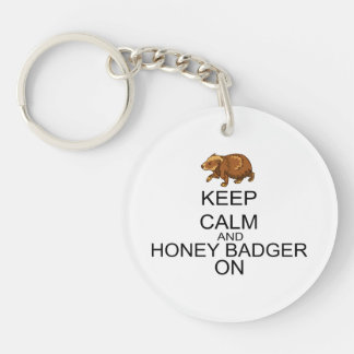 Keep Calm And Honey Badger On Keychain