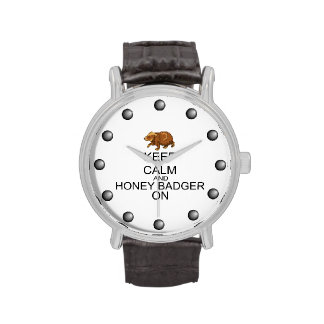 Keep Calm And Honey Badger On Wristwatch