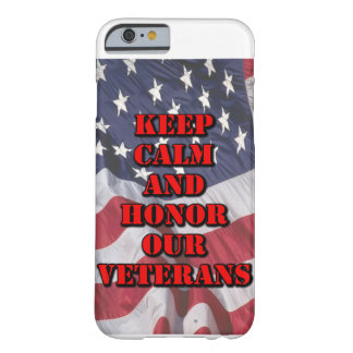 """Keep Calm and Honor Our Veterans"" Phone Case"