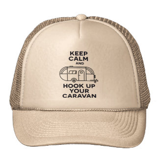 Keep calm and hook up your caravan trucker hat