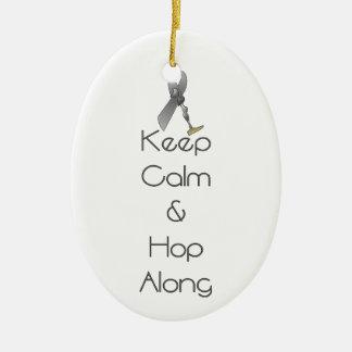 Keep Calm and Hop Along Ceramic Ornament