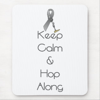 Keep Calm and Hop Along Mouse Pad
