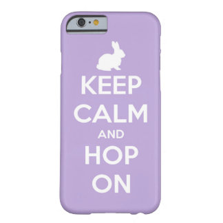 Keep Calm and Hop On Lavender and White Barely There iPhone 6 Case