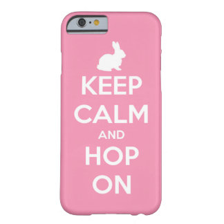 Keep Calm and Hop On Pink and White Barely There iPhone 6 Case