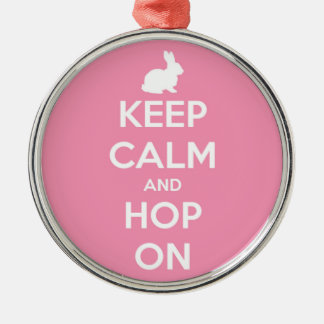 Keep Calm and Hop On Pink and White Metal Ornament
