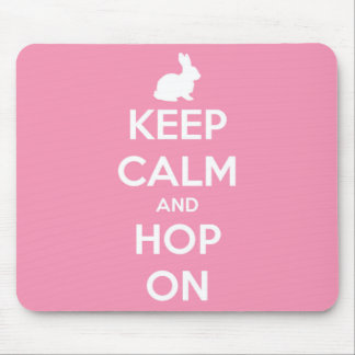 Keep Calm and Hop On Pink and White Mouse Pad
