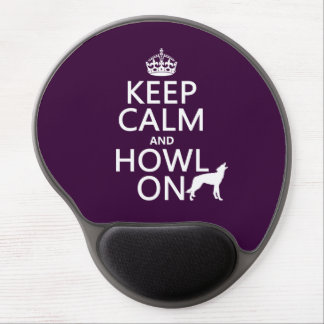Keep Calm and Howl On (wolves) (any color) Gel Mouse Mats