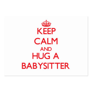 Keep Calm and Hug a Babysitter Business Cards