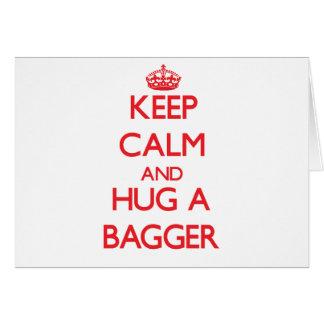 Keep Calm and Hug a Bagger Greeting Card