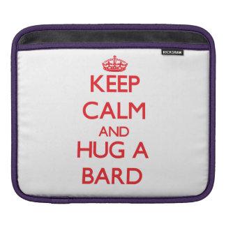 Keep Calm and Hug a Bard Sleeve For iPads