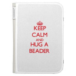 Keep Calm and Hug a Beader Kindle 3G Cover
