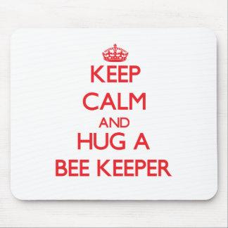 Keep Calm and Hug a Bee Keeper Mouse Pads