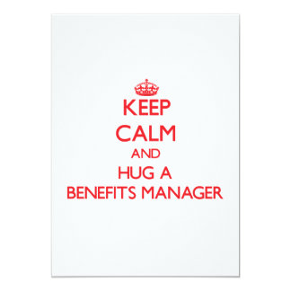 Keep Calm and Hug a Benefits Manager Personalized Invitation