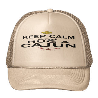 Keep Calm and Hug a Cajun Trucker Hat