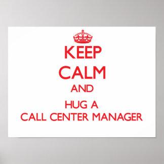 Keep Calm and Hug a Call Center Manager Print