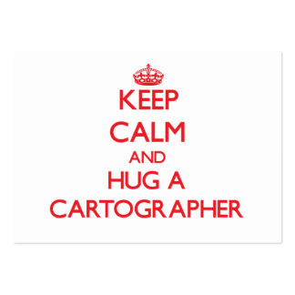 Keep Calm and Hug a Cartographer Business Card Template