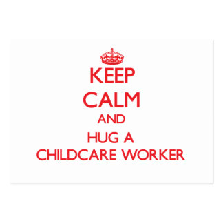Keep Calm and Hug a Childcare Worker Large Business Cards (Pack Of 100)