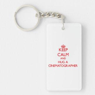 Keep Calm and Hug a Cinematographer Double-Sided Rectangular Acrylic Keychain