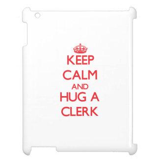 Keep Calm and Hug a Clerk Cover For The iPad
