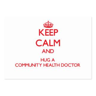 Keep Calm and Hug a Community Health Doctor Business Cards