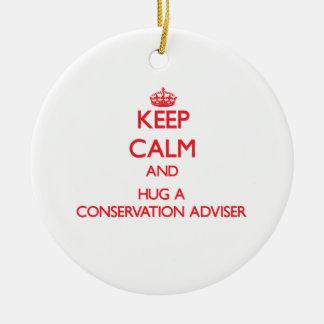 Keep Calm and Hug a Conservation Adviser Ornament