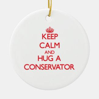Keep Calm and Hug a Conservator Ornament