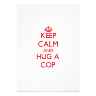 Keep Calm and Hug a Cop Personalized Invitations