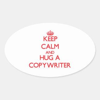 Keep Calm and Hug a Copywriter Stickers