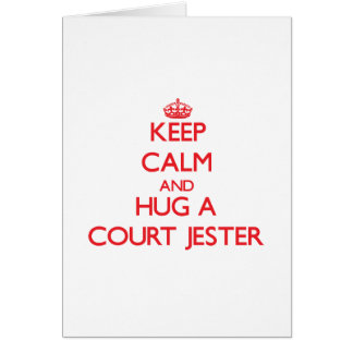 Keep Calm and Hug a Court Jester Greeting Cards
