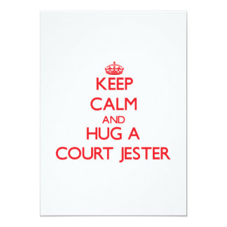 Keep Calm and Hug a Court Jester 5x7 Paper Invitation Card