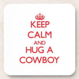 Keep Calm and Hug a Cowboy Drink Coaster